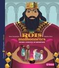 Reine Cioulachtjian et Sébastien Pelon - Les rois malhonnêtes - Deux contes d'Arménie.