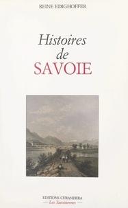 Reine Edighoffer - Histoires de Savoie.