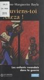 Reine-Marguerite Bayle et Marie-Agnès Combesque - Souviens-toi Akeza ! - Les enfants rwandais dans la guerre.