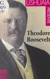Reine Silbert et  Ushuaïa - Théodore Roosevelt.