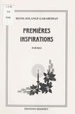 Reine-Solange Garabedian - Premières inspirations - Poèmes.