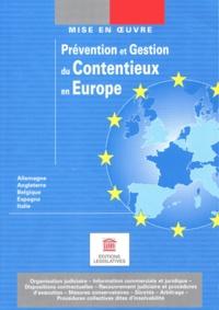 Reiner Graner et Sandrine Kirschenbilder - Prévention et gestion du contentieux en Europe.