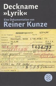 Reiner Kunze - Deckname Lyrik.