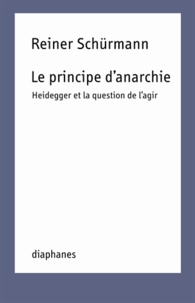 Le principe danarchie - Heidegger et la question de lagir.pdf