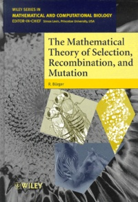 The Mathematical Theory of Selection, Recombination, and Mutation.pdf