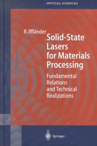 Solid-State Lasers for Materials Processing. Fundamental Relations and Technical Realizations.pdf