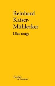 Reinhard Kaiser-Mühlecker - Lilas rouge.