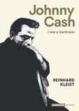 Reinhard Kleist - Johnny Cash - I see a darkness.