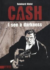 Reinhard Kleist - Johnny Cash. - I see a Darkness.