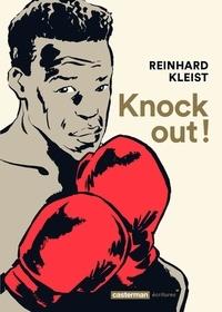 Reinhard Kleist - Knock Out !.
