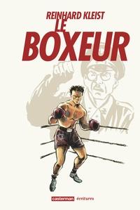 Reinhard Kleist - Le boxeur.