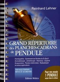Grand répertoire des planches-cadrans de pendule- Avec un pendule - Reinhard Lehner |