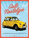 Reinhard Lintelmann - Auto nostalgie - Les modèles mythiques des années 1950 à 1970.