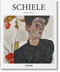 Reinhard Steiner - Egon Schiele 1890-1918 - L'âme nocturne de l'artiste.