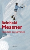 Reinhold Messner - Femmes au sommet.