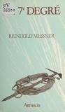 Reinhold Messner et Jean Juge - Le 7e degré.