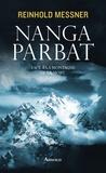 Reinhold Messner - Nanga Parbat.