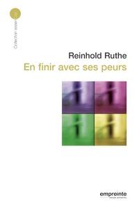 Reinhold Ruthe - En finir avec ses peurs.