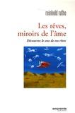 Reinhold Ruthe - Les rêves, miroirs de l'âme - Découvrez le sens de vos rêves.
