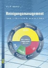 Reinigungsmanagement - Handbuch zur Planung und Gestaltung von Reinigungsdienstleistungen.