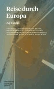 Reise durch Europa - Elf Essays.