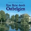 Reise durch Ostbelgien.