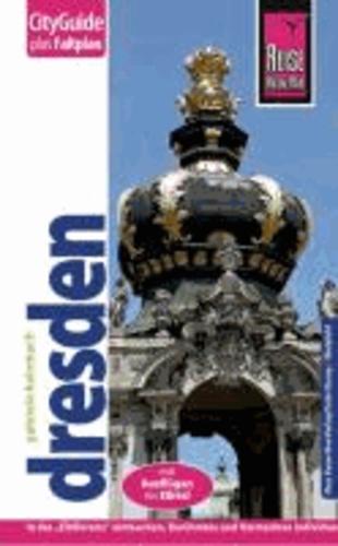 Reise Know-How CityGuide Dresden - Reiseführer mit Faltplan.