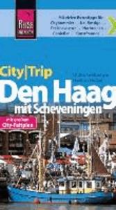 Reise Know-How CityTrip Den Haag mit Scheveningen - Reiseführer mit Faltplan.