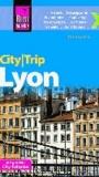 Reise Know-How CityTrip Lyon - Reiseführer mit Faltplan.