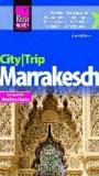 Reise Know-How CityTrip Marrakesch - Reiseführer mit Faltplan.