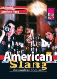 Reise Know-How Kauderwelsch American Slang - das andere Englisch.