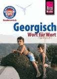 Reise Know-How Kauderwelsch Georgisch - Wort für Wort.