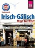 Reise Know-How Kauderwelsch Irisch-Gälisch - Wort für Wort.