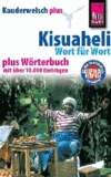 Reise Know-How Kauderwelsch plus Kisuaheli - Wort für Wort - Für Tansania, Kenia und Uganda.