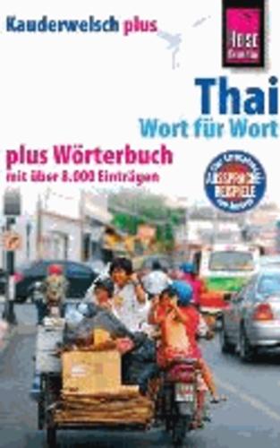 Reise Know-How Kauderwelsch plus Thai - Wort für Wort.
