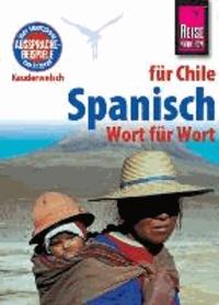 Reise Know-How Kauderwelsch Spanisch für Chile - Wort für Wort.