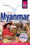Reise Know-How Myanmar, Birma, Burma - Reiseführer für individuelles Entdecken.