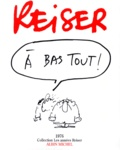 Reiser - A bas Tout ! - 1976.