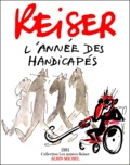 Reiser - L'année des handicapés - 1981.