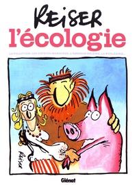 Reiser - L'écologie - La pollution, les espèces menacées, l'énergie solaire, le nucléaire....