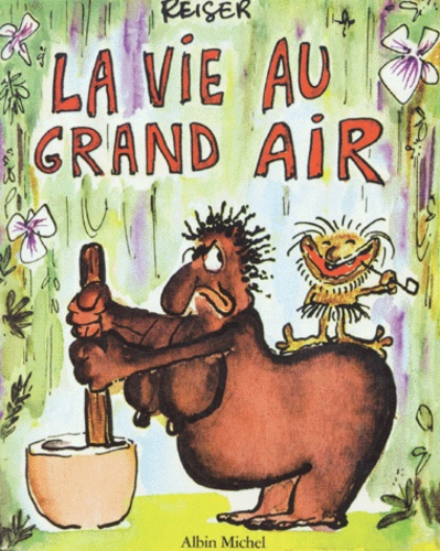 Reiser - La vie au grand air Tome 1 : .