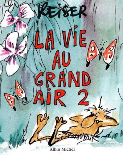 Reiser - La vie au grand air Tome 2 : .