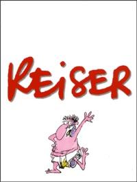 Reiser - Reiser Coffret 5 volumes : La vie des bêtes. On vit une époque formidable ! Les copines. Vive les femmes. Gros dégueulasse.