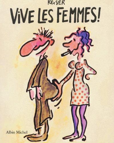 Reiser - VIVE LES FEMMES !.