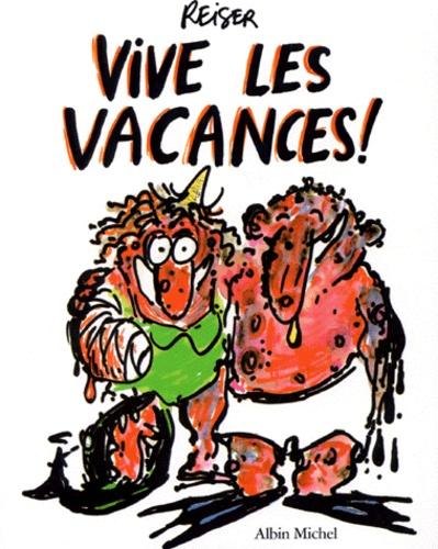 Reiser - Vive les vacances !.
