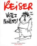 Reiser - Votez printemps ! - 1977.