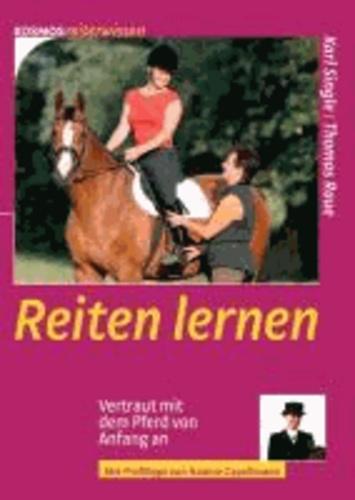 Reiten lernen - Vertraut mit dem Pferd von Anfang an.