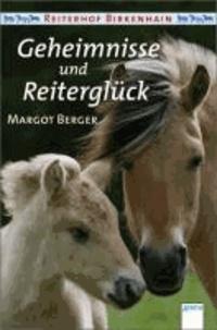 Reiterhof Birkenhain. Geheimnisse und Reiterglück - Sammelband: SOS - Pferd verschwunden Rätsel um das braune Fohlen.