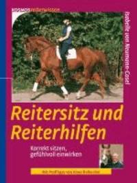 Reitersitz und Reiterhilfen - Korrekt sitzen, gefühlvoll einwirken.