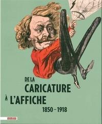Réjane Bargiel - De la caricature à l'affiche - 1850-1918.